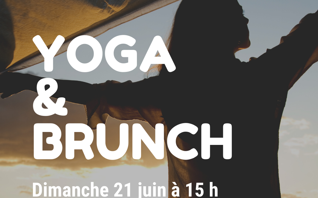 Yoga & Brunch – 21 juin Herstreet